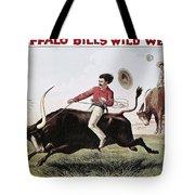 W.f. Cody Poster, C1885 Tote Bag