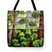 Where The Path Leads Tote Bag