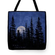 All We Are Is Dust In The Wind Tote Bag