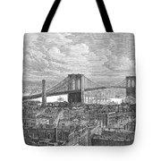 Brooklyn Bridge, 1883 Tote Bag