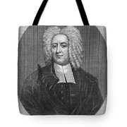 Cotton Mather (1663-1728) Tote Bag