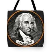 James Madison, 4th American President Tote Bag
