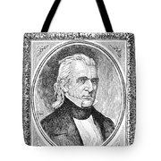 James K. Polk (1795-1849) Tote Bag