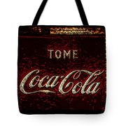 Coca Cola Classic Vintage Rusty Sign Tote Bag
