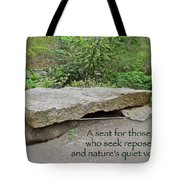 A Bench For Those Who Seek Repose Tote Bag