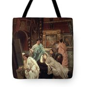 A Collector Of Pictures At The Time Of Augustus Tote Bag by Sir Lawrence Alma-Tadema