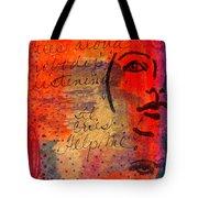 A Mind Cries Tote Bag