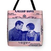 A Precious Little Thing Called Love Tote Bag