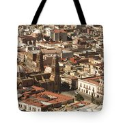 A View Of The Historic Center Tote Bag