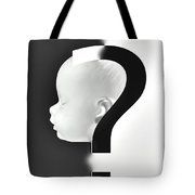 Abortion Or Contraception Tote Bag