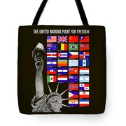 Allied Nations Fight For Freedom Tote Bag by War Is Hell Store