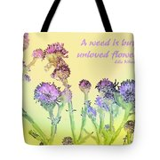 An Unloved Flower Tote Bag
