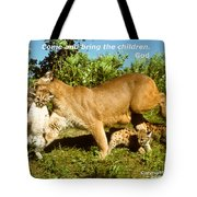 And Bring The Children Tote Bag