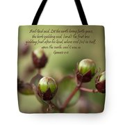 And God Said Let The Earth Bring Forth Tote Bag