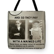 Anti-child Labor Poster Tote Bag