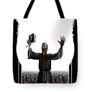 As I Rule They Shall Follow Tote Bag