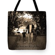 Be A Dad Tote Bag by Kelly Hazel