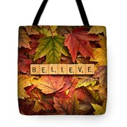 Believe-autumn Tote Bag