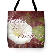 Birthday Greeting Card - Bindweed Morning Glory Tote Bag