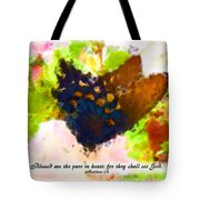 Blessed Are The Pure In Heart Tote Bag