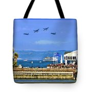 Blue Angels San Francisco Wharf Tote Bag