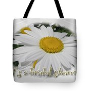 Bridal Shower Invitation - White Ox Eye Daisy Tote Bag
