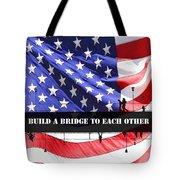 Bridge-builder Tote Bag