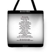 Broken Man Tote Bag