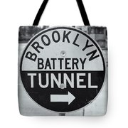 Brooklyn-battery Tunnel Sign I Tote Bag