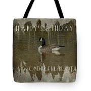 Brother Birthday Greeting Card - Canada Goose Tote Bag