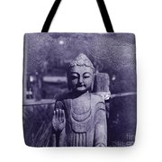 Buddhas Words Tote Bag