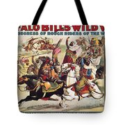 Buffalo Bill: Poster, 1899 Tote Bag