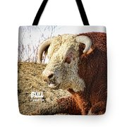 Bull It Is What It Is Tote Bag