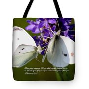 Butterfly - Dueteronomy 31 6 Tote Bag