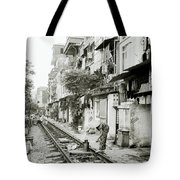 By The Tracks In Hanoi Tote Bag