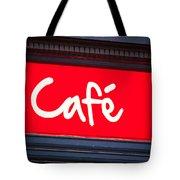 Cafe Sign Tote Bag