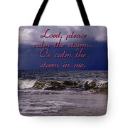 Calm The Storm  Tote Bag