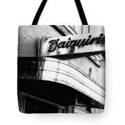 Can You Spell Daiquiris?  Tote Bag