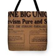 Canada: One Big Union, 1919 Tote Bag
