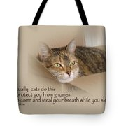 Cats Protecting You From Gnomes - Lily The Cat Tote Bag