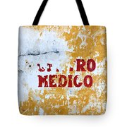 Centro Medico Sign Tote Bag