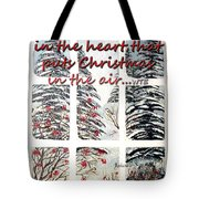 Christmas In The Heart Tote Bag