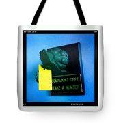Complaint Dept Tote Bag