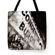 Condemned Building Tote Bag