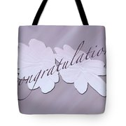 Congratulations Greeting Card - New Guinea Impatiens Tote Bag