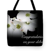 Congratulations On Your Debut - White Dogwood Blossoms Tote Bag