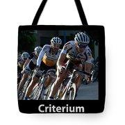 Criterium With Caption Tote Bag