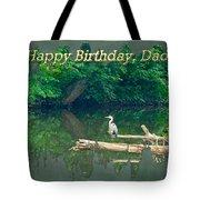 Dad Birthday Greeting Card - Heron On Fallen Tree Tote Bag