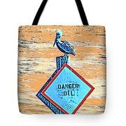 Danger Oil Tote Bag