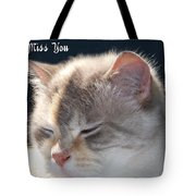 Daphne Cat Miss You Tote Bag